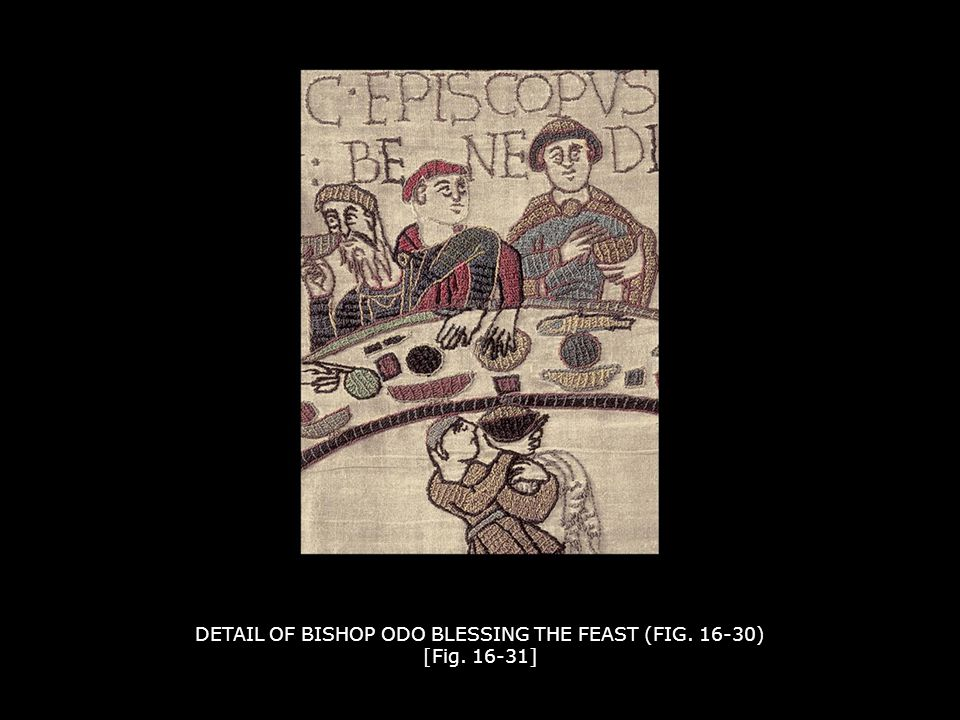 DETAIL OF BISHOP ODO BLESSING THE FEAST (FIG. 16-30) [Fig. 16-31]